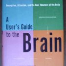 A User's Guide To The Brain - John Ratey