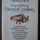 Hows And Whys Of French Cooking - Alma Lach