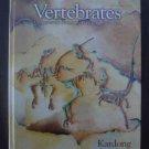 Vertebrates - Comparative Anatomy,Function, Evolution - Kenneth Kardong