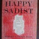 The Happy Sadist by Robert Peck