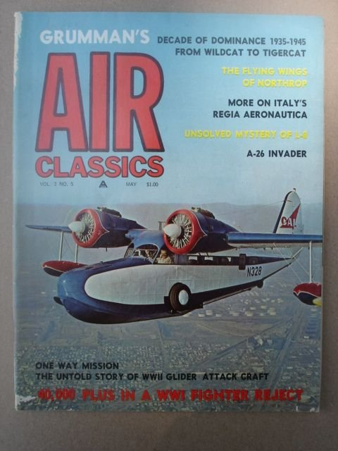 Air Classics Magazine, May 1967 Issue Vol. 3 No. 5.