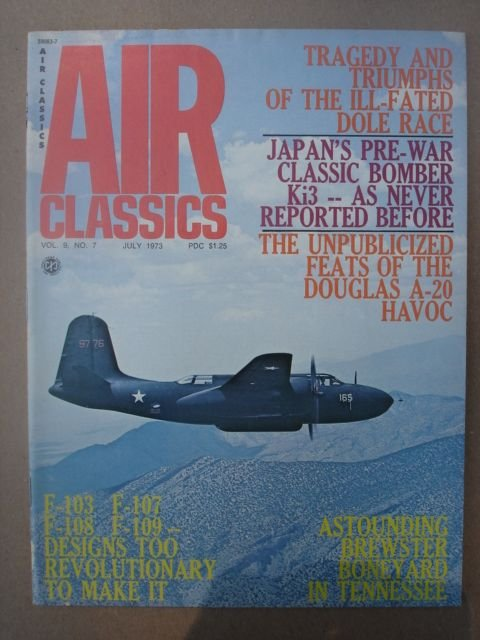 Air Classics Magazine, July 1973 Issue Vol. 9 No. 7.