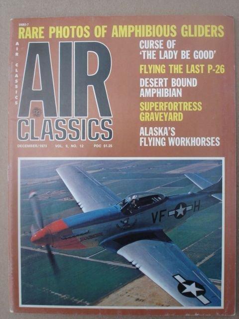 Air Classics Magazine, December 1973 Issue Vol. 9 No. 12.