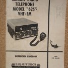 "Ray Jefferson Marine Radio Telephone Model ""625"" VHF/FM Instruction Handbook"