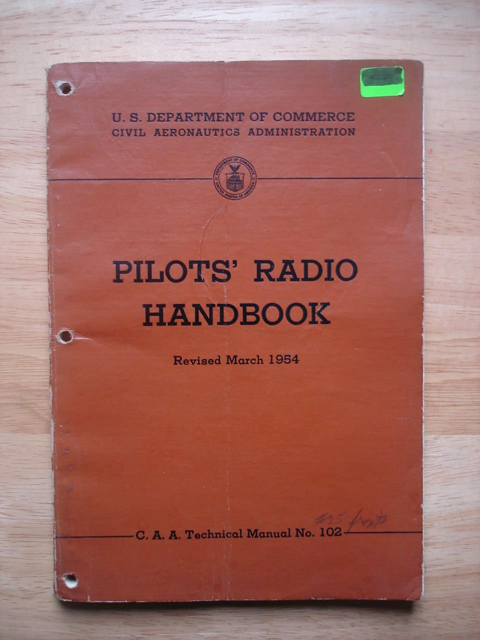 Pilots' Radio Handbook C.A.A. Technical Manual # 102 Revised March 1954