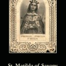 St. Matilda Prayer Card PC#235