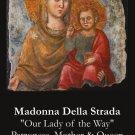 Madonna Della Strada PC#517