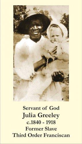 Servant of God Julia Greely PC#619