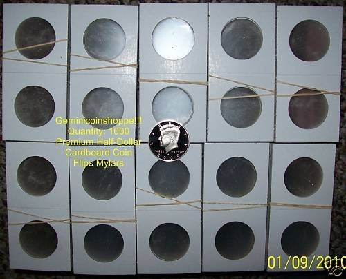 1000 2x2 Cardboard MYLAR COIN FLIPS (HALF DOLLAR) Suppl