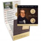 2010 Millard Fillmore Presidential SMS P+D Coin Set