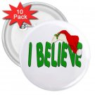 I Believe Christmas Holidays 10 pack of 3 inch pinback buttons backpack pins 26994679