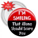 FUNNY I'm Smiling 10 pack of 3 inch pinback buttons backpack pins 26999201