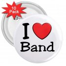 10 pack of 3 inch I LOVE BAND pinback buttons backpack pins 27018075
