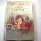 Devoted Friends by Joe Poyer