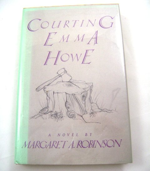 Courting Emma Howe by Margaret A. Robinson
