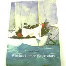 Winslow Homer Watercolors by Helen A. Cooper