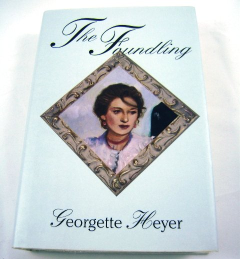 The Foundling by Georgette Heyer BOMC HB