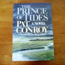 The Prince of Tides by Pat Conroy HB