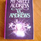 My Sweet Audrina by V.C. Andrews HB