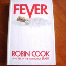 Fever by Robin Cook HB with Dust Jacket