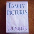 Family Pictures by Sue Miller HB Novel