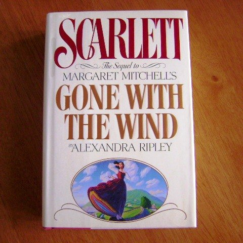 Scarlett by Alexandra Ripley Hardcover Novel