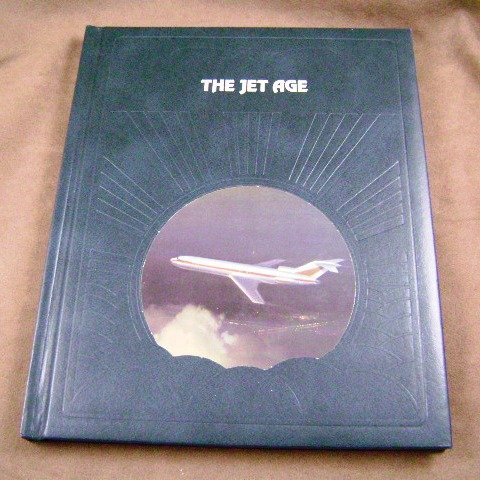 The Jet Age by Robert J. Serling The Epic of Flight