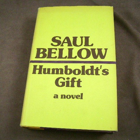 Humboldt's Gift A Novel by Saul Bellow HB