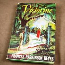 Victorine by Frances Parkinson Keyes HB 1958 Edition