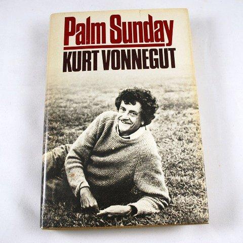 Palm Sunday An Autobiographical Collage by Kurt Vonnegut HB