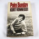 Palm Sunday An Autobiographical Collage by Kurt Vonnegut HB