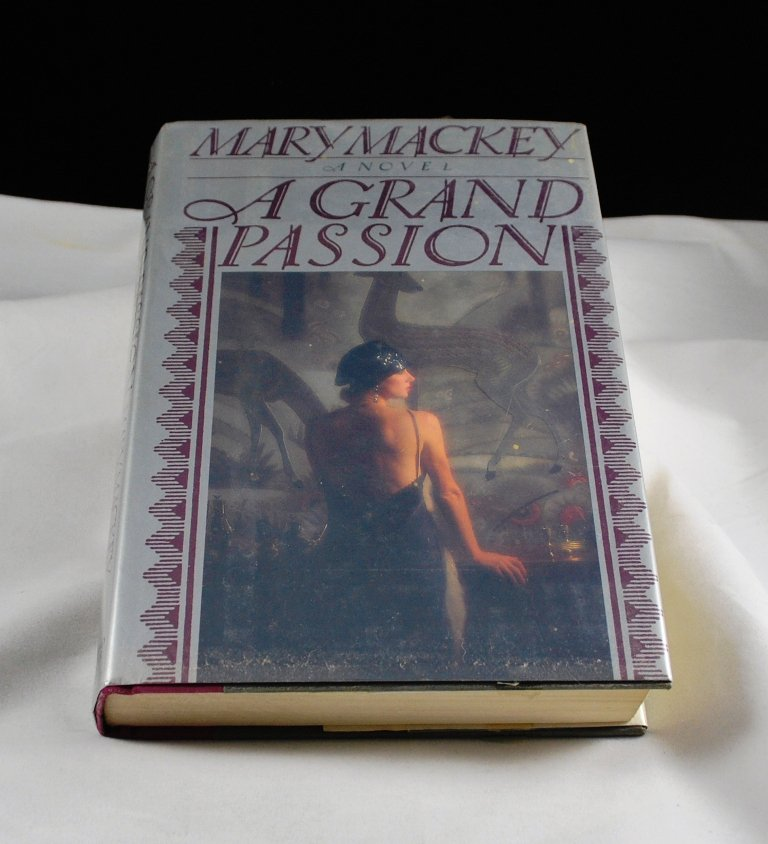 A Grand Passion by Mary Mackey HB
