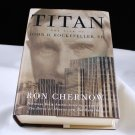 Titan The Life of John D. Rockefeller, SR. by Ron Chernow HB