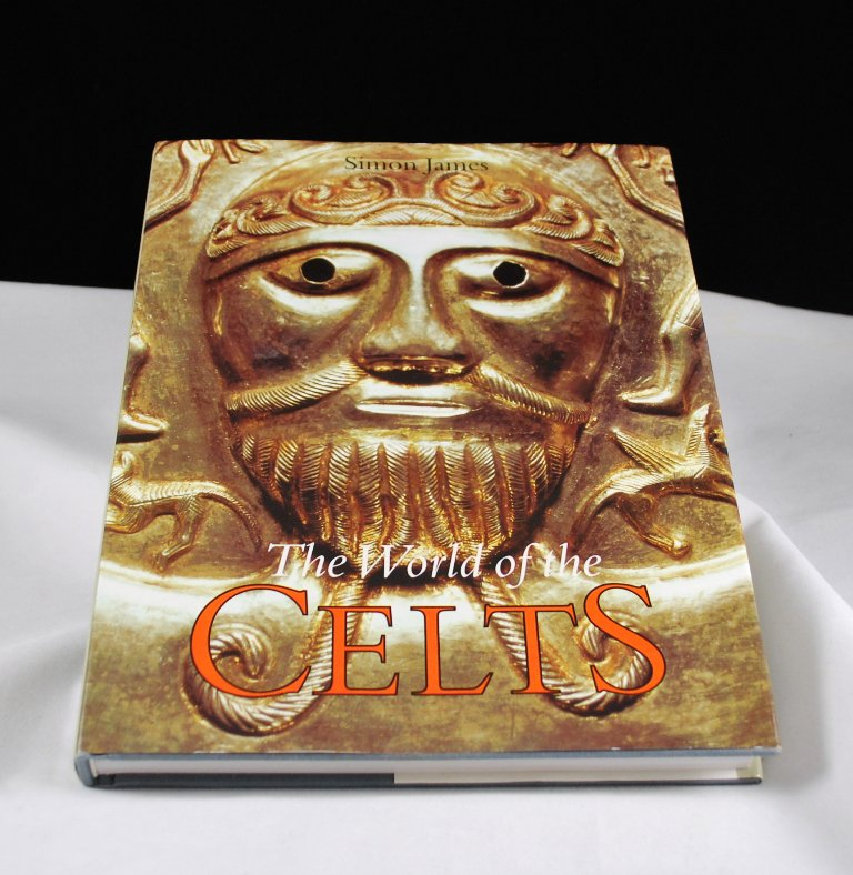 The World of the Celts by Simon James HB with DJ