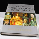 The Lives of The Kings and Queens of England Edited by Antonia Fraser