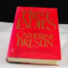 First Ladies by Catherine Breslin HB with DJ