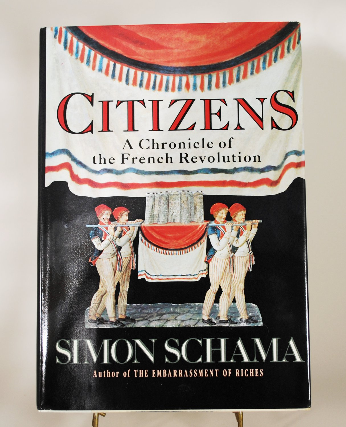 Citizens:  A Chronicle of the French Revolution by Simon Schama HB 1989 Edition