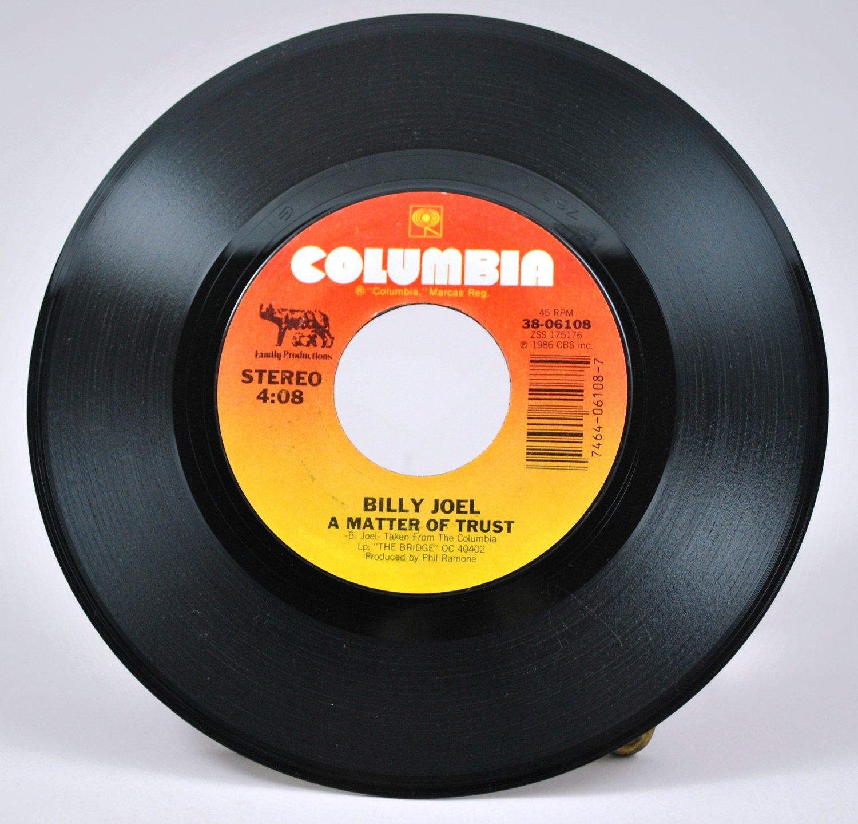 Billy Joel - A Matter Of Trust 45 RPM Single Vinyl Record