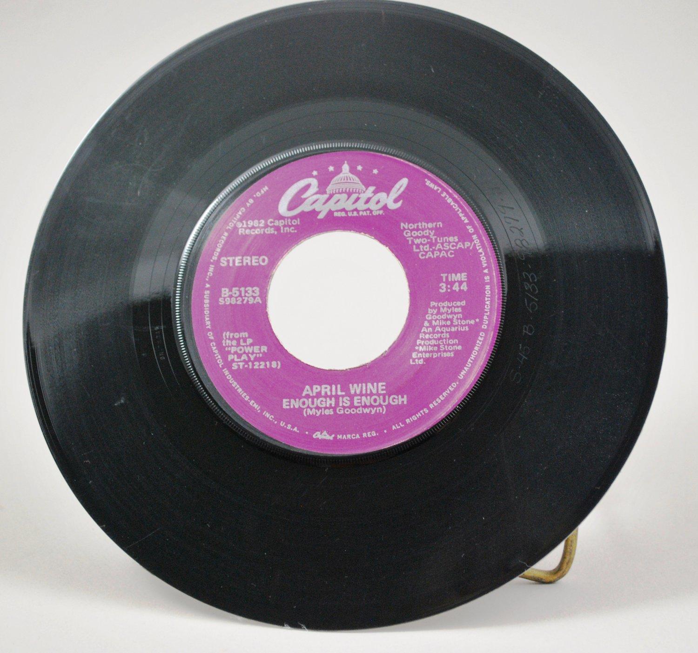 1982 April Wine Enough Is Enough 45 RPM Vinyl Record B-5133