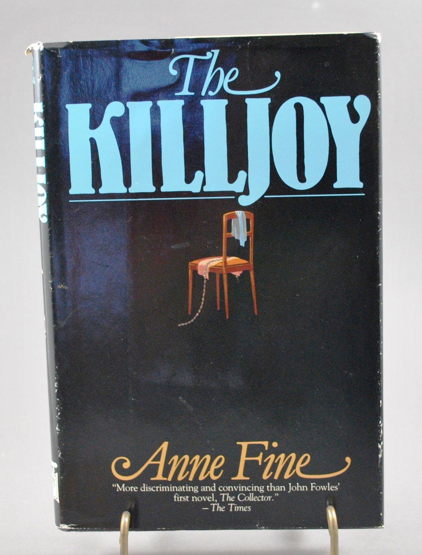 The Killjoy by Anne Fine HB