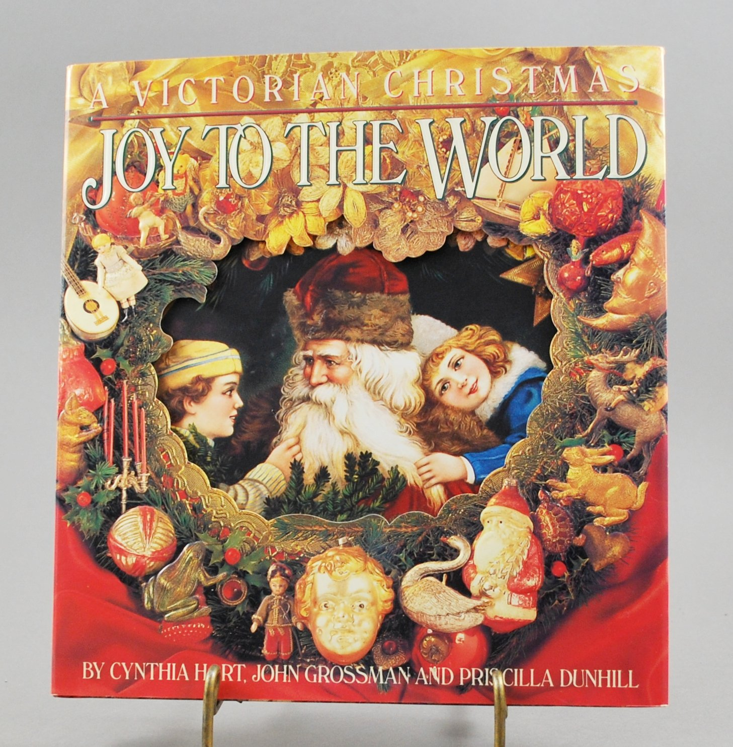Joy To The World A Victorian Christmas by Cynthia Hart