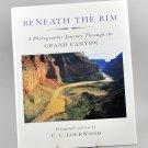 Beneath The Rim Grand Canyon C.C. Lockwood HB 1st Edition