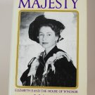 Majesty: Elizabeth II and the House of Windsor by Robert Lacey HB