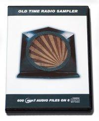 OLD TIME RADIO SAMPLER - 6 CD-ROM - 600 mp3