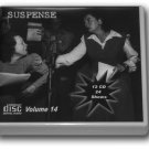 THE SUSPENSE COLLECTION  - Volume 14 OLD TIME RADIO - 12 AUDIO CD - 24 SHOWS