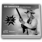 SIX SHOOTER with James Stewart Volume 2 OLD TIME RADIO - 12 AUDIO CD - 24 SHOWS