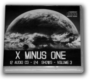 X MINUS ONE Volume 3 OLD TIME RADIO-12 AUDIO CD - 24 SHOWS - Playtime: 11:01:21