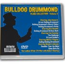 BULLDOG DRUMMOND FILMS COLLECTION VOLUME TWO - 7 DVD-R - 10 MOVIES