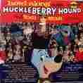 Huckleberry Hound & Yogi Bear Howl Along With.... LP