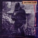 Brother Cane CD